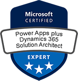 Microsoft Certified: Power Apps + Dynamics 365 Solution Architect Expert